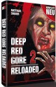 Deep Red Gore 2 - Reloaded