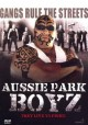 Preview: Aussie Park Boyz