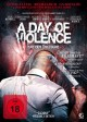 Preview: A Day of Violence