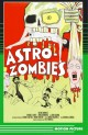 Preview: Astro Zombies - Limited Edition