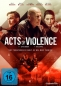 Preview: Acts of Violence