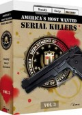 America's Most Wanted Serial Killers - Vol. 3