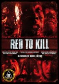 Red to Kill - Ultraviolent Uncut Edition