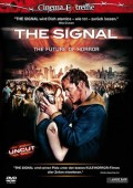 Signal, The - Cinema Extreme Edition