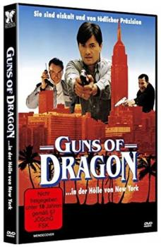 Guns of Dragon - In der Hölle von New York - Uncut Edition