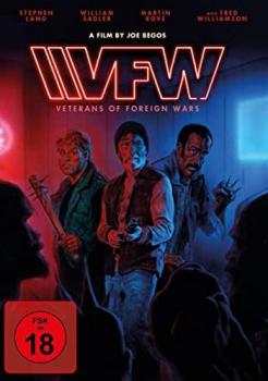 VFW - Veterans of Foreign Wars - Uncut Edition
