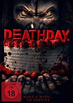 Deathday - Make a Wish ... to Survive - Uncut Edition