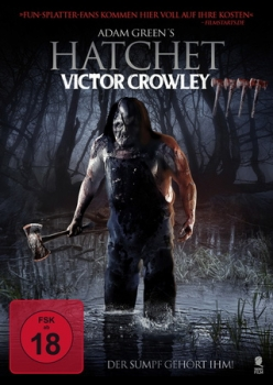 Hatchet 4 - Victor Crowley - Uncut Edition