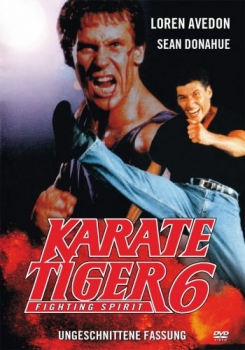 Karate Tiger 6 - Fighting Spirit - Uncut Edition