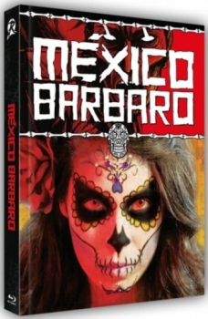 Mexico Barbaro - Uncut Mediabook Edition  (DVD+blu-ray) (B)
