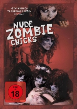 Nude Zombie Chicks - Uncut Edition