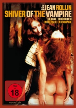 Shiver of the Vampires - Sexual-Terror der entfesselten Vampire