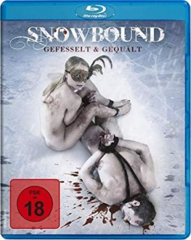 Snowbound - Gefesselt & gequält (blu-ray)
