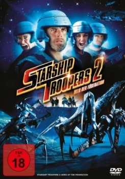 Starship Troopers 2 - Held der Föderation - Uncut Edition