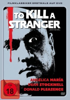To Kill A Stranger - Uncut Edition