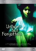 Unborn but Forgetten - Director´s Cut