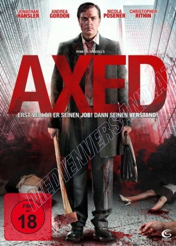 Axed - Uncut Edition