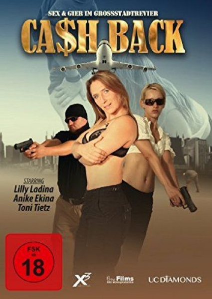 Cash Back - Sex & Gier im Grossstadtrevier
