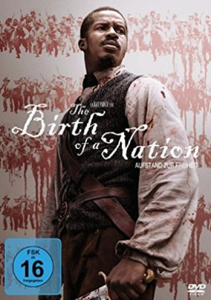 Birth of a Nation, The - Aufstand zur Freiheit