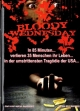 Bloody Wednesday - Limited Uncut Edition  (A)