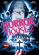 Horror House 2 - Beyond Darkness - Uncut Edition