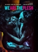 We Are The Flesh - Uncut Mediabook Edition  (DVD+blu-ray) (B)